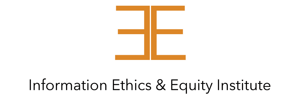 Information Ethics & Equity Institute